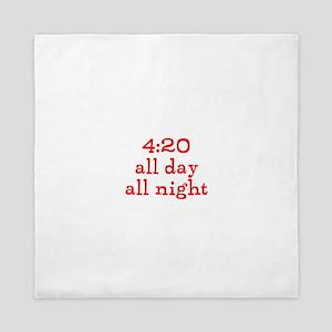 4:20 all day all night Queen Duvet