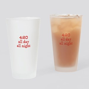 4:20 all day all night Drinking Glass