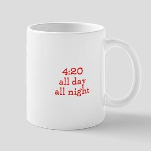 4:20 all day all night Mug