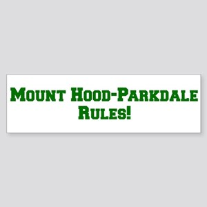 Mount Hood-Parkdale Rules! Bumper Sticker