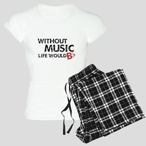 Without Music Life Would B Flat Women's Light Paja