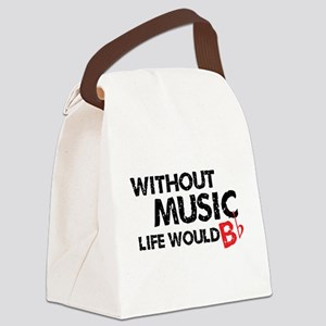 Without Music Life Would B Flat Canvas Lunch Bag