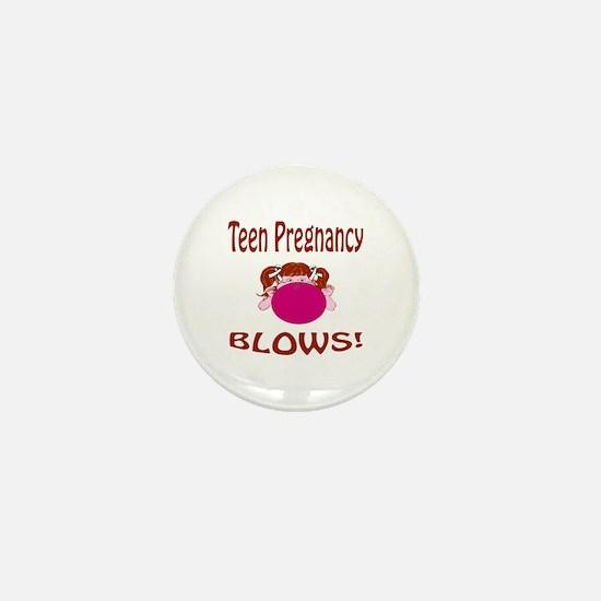 Teen Pregnancy Blows! Mini Button