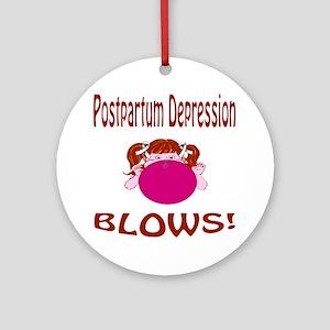 Postpartum Depression Blows! Ornament (Round)