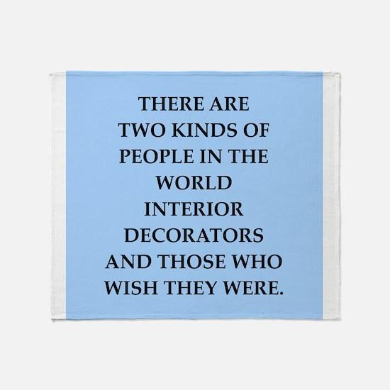 interior decorators Throw Blanket