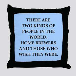 home brewer Throw Pillow