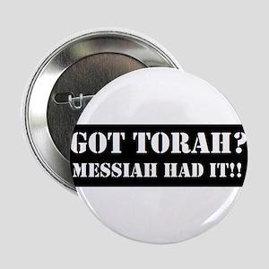 """GOT TORAH? 2.25"""" Button"""