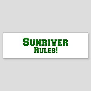 Sunriver Rules! Bumper Sticker