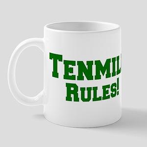 Tenmile Rules! Mug