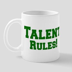 Talent Rules! Mug