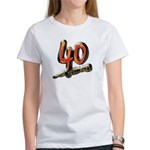 40 and still hot! Women's T-Shirt