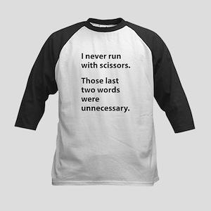 I Never Run With Scissors Kids Baseball Jersey
