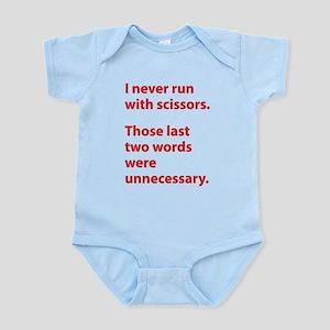 I Never Run With Scissors Infant Bodysuit