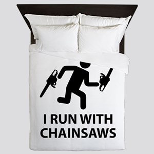 I Run With Chainsaws Queen Duvet