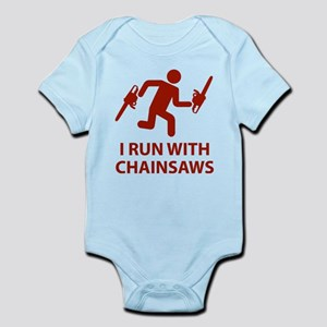 I Run With Chainsaws Infant Bodysuit