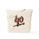 40 and still hot! Tote Bag