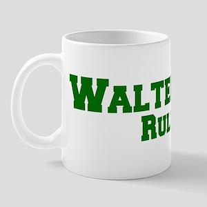 Walterville Rules! Mug