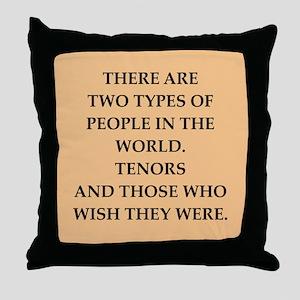 TENORS Throw Pillow