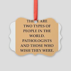 pathology Picture Ornament