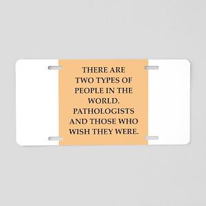 pathology Aluminum License Plate