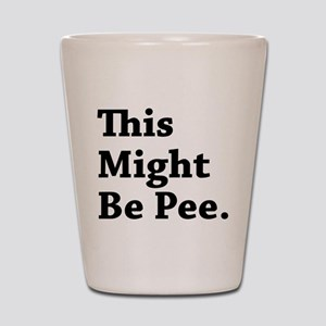 Might be Pee Shot Glass