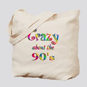 Crazy About The 90s Tote Bag