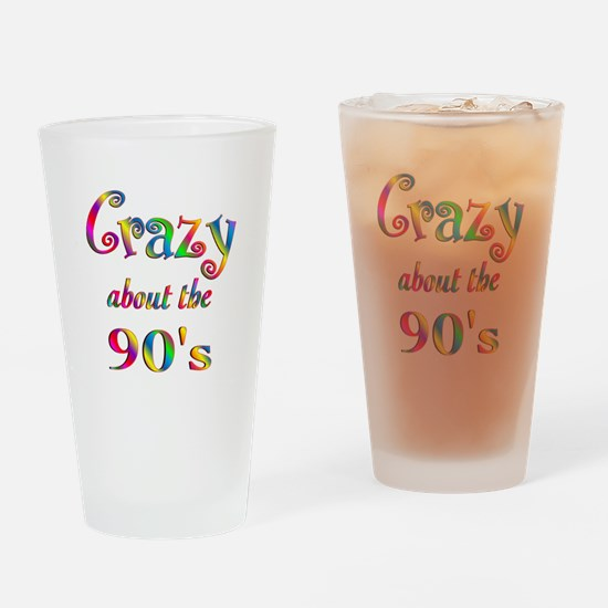 Crazy About The 90s Drinking Glass