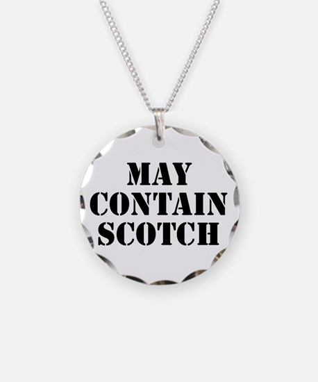 May Contain Scotch Necklace Circle Charm
