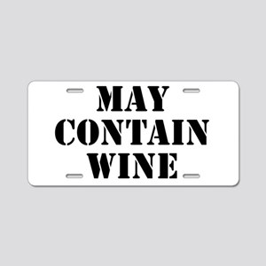 May Contain Wine Aluminum License Plate
