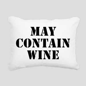 May Contain Wine Rectangular Canvas Pillow