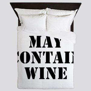 May Contain Wine Queen Duvet