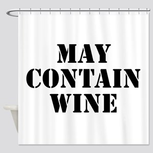 May Contain Wine Shower Curtain