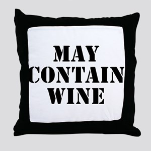 May Contain Wine Throw Pillow