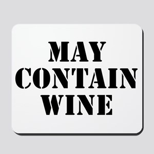 May Contain Wine Mousepad