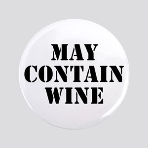 "May Contain Wine 3.5"" Button"