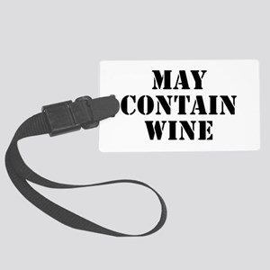 May Contain Wine Large Luggage Tag