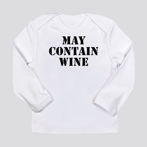 May Contain Wine Long Sleeve Infant T-Shirt