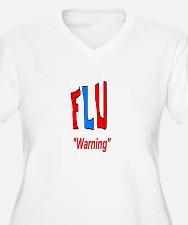 Flu Warning T-Shirt