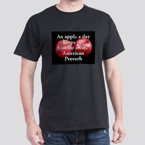 An Apple A Day - American Proverb T-Shirt