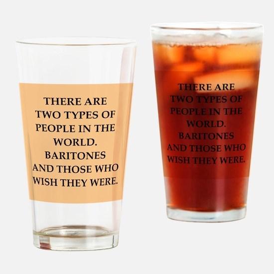 baritone Drinking Glass