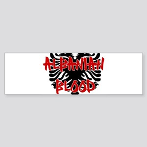 Albanian Blood Bumper Sticker