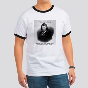 Out Of My Own Great Woe - Heinrich Heine Ringer T