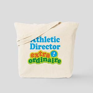Athletic Director Extraordinaire Tote Bag
