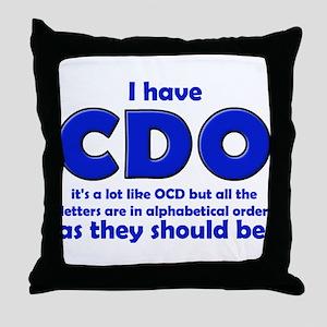 OCD CDO Funny T-Shirt Throw Pillow