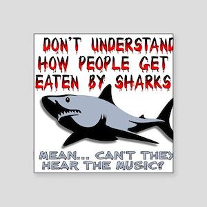 Danger Music Sharks Funny T-Shirt Square Sticker 3