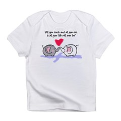 All you touch Infant T-Shirt
