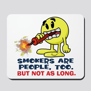 Smokers Mousepad