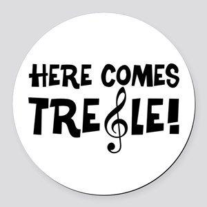 Here Comes Treble Round Car Magnet