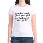 We Find Magic Everywhere Atheist Jr. Ringer T-Shir