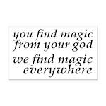 We Find Magic Everywhere Atheist Rectangle Car Mag